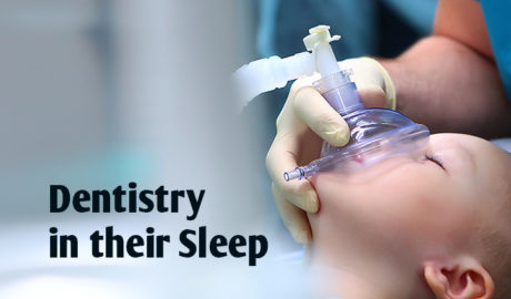 Dentistry in their Sleep