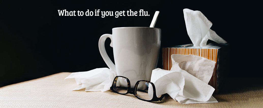 What to do if you get the flu
